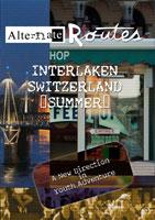 Interlaken Summer - Travel Video.
