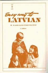 Easy Way to Learn Latvian Audio CD Language Course.