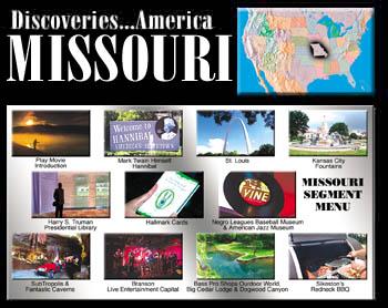 Discoveries...America, Missouri.