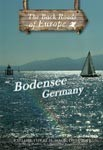 BODENSEE GERMANY - Travel Video.