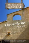 THE ARDECHE FRANCE - Travel Video.