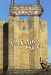 YORKSHIRE ENGLAND - Travel Video.