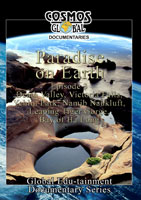 Paradise of the Earth (Episode 3) - Travel Video.