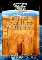The Three Pearls Of Andalucia - Travel Video.