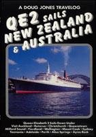 QE2 Sails New Zealand & Australia - Travel Video.