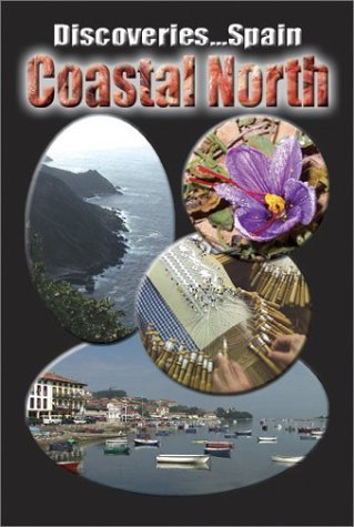 Discoveries...Spain: Coastal North ~ Travel Video.