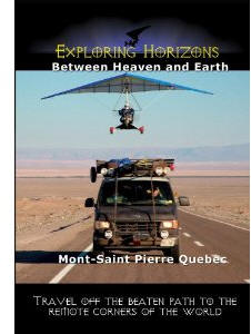 Between Heaven and Earth - Mont-Saint Pierre Quebec - Travel Video.