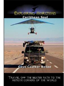 Caribbean Soul - Caye Caulker Belize.