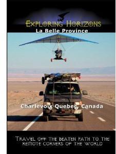 La Belle Province - Charlevoix Quebec, Canada - Travel Video.