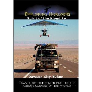 Spirit of the Klondike - Dawson City Yukon - Travel Video.