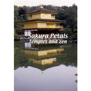 Sakura Petals: Temples and Zen - Travel Video.