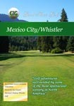 Mexico City and Whistler - Travel Video.