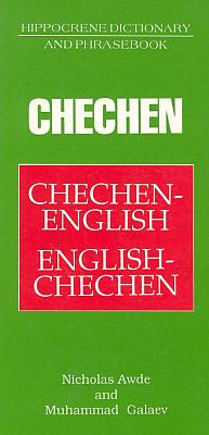Chechen-English, English-Chechen, Dictionary and Phrasebook.