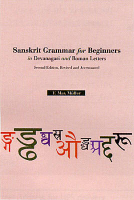 Sanskrit Grammar For Beginners. Hippocrene Books. This classic survey of India's literary language offers an extensive introduction to classical Sanskrit, as codified in Panini's grammar circa 400 BCE.