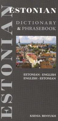Estonian-English Phrasebook and Dictionary.