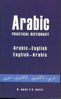 Arabic-English, English-Arabic, Practical Dictionary.