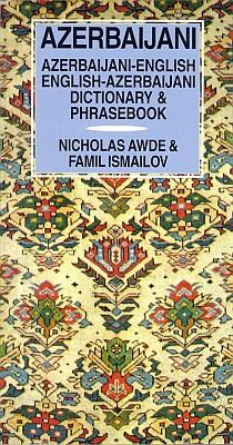 Azerbaijani-English, English-Azerbaijani Language Dictionary and Phrasebook.