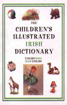 Hippocrene Children's Illustrated Irish Dictionary.
