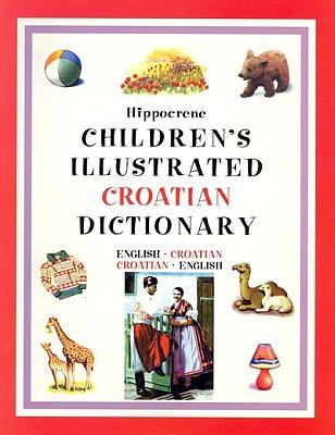 Croatian Children's Illustrated Dictionary.