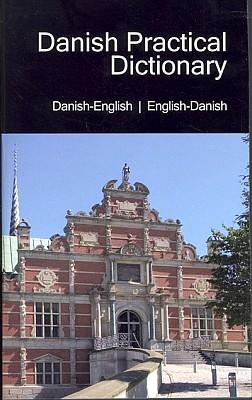 Danish-English, English-Danish, Practical Dictionary.