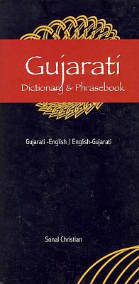 Gujarati-English, English-Gujarati Dictionary and Phrasebook.