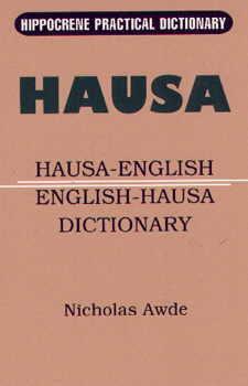 Hausa-English, English-Hausa, Practical Dictionary.