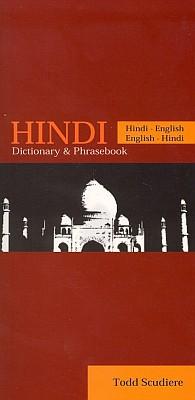 Hindi Phrasebook and Dictionary.