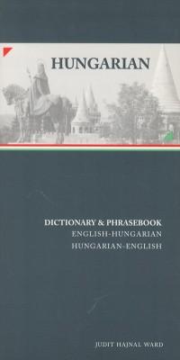 Hungarian-English, English-Hungarian Dictionary & Phrasebook.