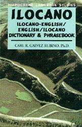 Ilocano-English, English-Ilocano, Dictionary and Phrasebook.