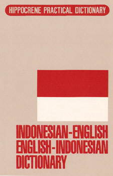 Indonesian-English, English-Indonesian, Practical Dictionary.