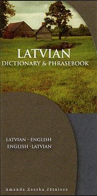 Latvian-English, English-Latvian Phrasebook and Dictionary.