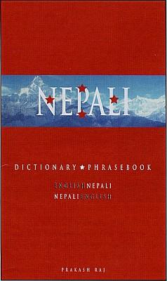Nepali-English, English-Nepali, Dictionary and Phrasebook.