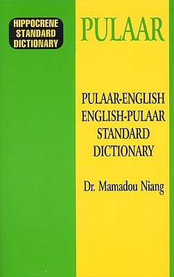 Pulaar-English, English-Pulaar, Standard Dictionary.