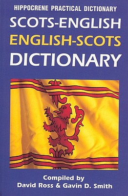 Scottish-English, English-Scottish, Practical Dictionary.
