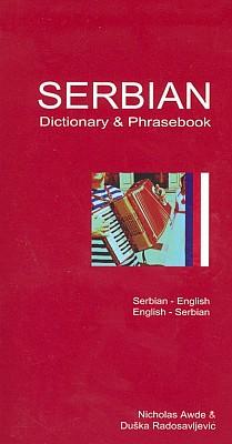 Serbian-English, English-Serbian, Dictionary and Phrasebook.
