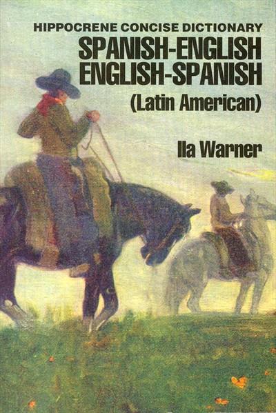Spanish-English, English-Spanish, Concise Dictionary.