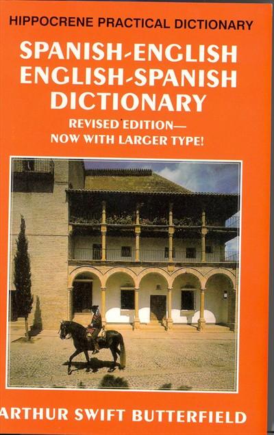 Spanish-English, English-Spanish, Practical Dictionary.