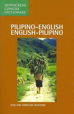Filipino-English, English-Filipino, Concise Dictionary.