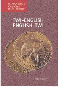 Twi-English, English-Twi Language, Concise Dictionary.