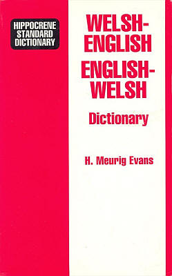 Welsh-English, English-Welsh, Standard Dictionary.