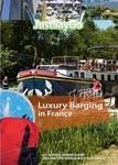 Luxury Barging in France - Travel Video.