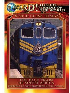 The Blue Train of South Africa - Travel Video.