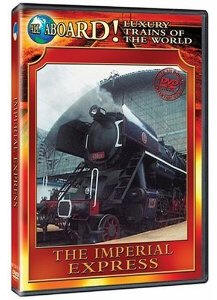 The Imperial Express - Travel Video.