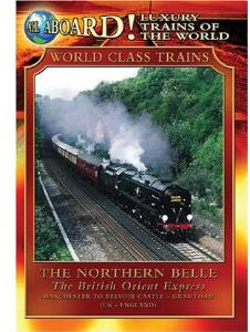 The Northern Belle - The British Express - Travel Video.