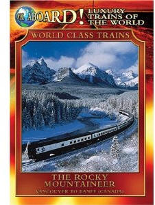 The Rocky Mountaineer - Travel Video.