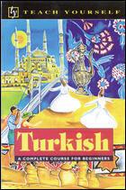 Teach Yourself Turkish Language.