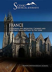 France Cathedrals and Megaliths, Calvaries and Tapestries from Brittany to the Loire  -  Travel Video.