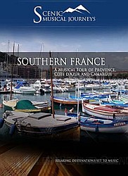 Southern France A Musical Tour of Provence, Cote d'Azur and Camargue - Travel Video.