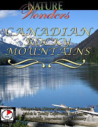 Canadian Rocky Mountains Canada - Travel Video.