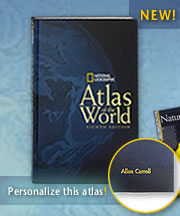 """National Geographic """"Atlas of the World""""."""